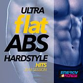Ultra Flat Abs Hardstyle Hits Session de Various Artists