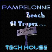 Pampelonne Beach St Tropez (Tech House, Vol. 4) de Various Artists