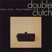Double Clutch by Andrew Cyrille