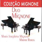 Coleção Mignone, Vol. 3: Duo Mignone by Maria Josephina Mignone