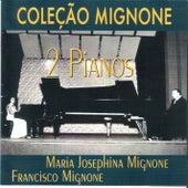 COLEÇÃO MIGNONE - VOL. 2 - 2 Pianos by Maria Josephina Mignone