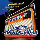 Radio Italia Anni 60 - Andavo a cento all'ora von Various Artists