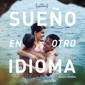 Sueño en Otro Idioma (Banda Sonora Original) de Various Artists