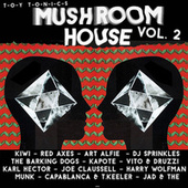 Mushroom House, Vol. 2 von Various Artists