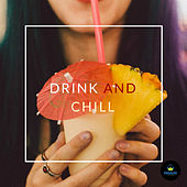 Drink and Chill by Francesco Digilio