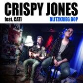 Blitzkrieg Bop by Crispy Jones