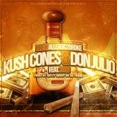 Kush Cones and Don Julio van Various