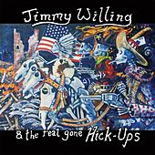 Jimmy Willing & the Real Gone Hick-Ups de Jimmy Willing