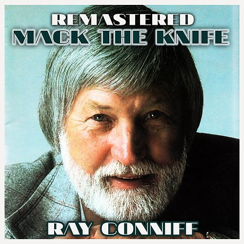 Mack the Knife by Ray Conniff