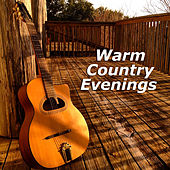 Warm Country Evenings de Various Artists