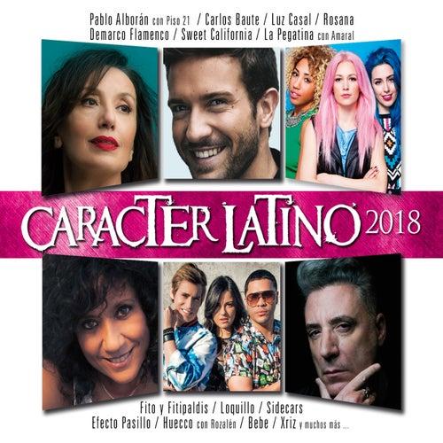 Carácter Latino 2018 by Various Artists