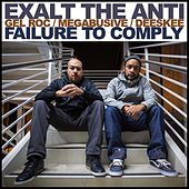 Failure to Comply by Exalt the Anti