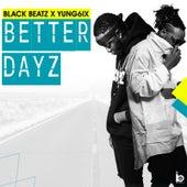 Better Dayz by Black Beatz