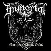 Northern Chaos Gods von Immortal