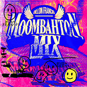 Moombahton Mix (Continuous Mix) by Dillon Francis
