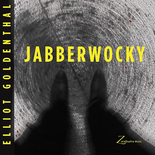 Goldenthal: Jabberwocky - Single by Elliot Goldenthal