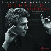 Goldenthal: Othello Symphony by Elliot Goldenthal