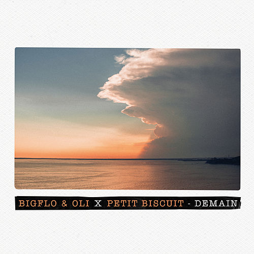 Demain (Bigflo & Oli X Petit Biscuit) de Bigflo & Oli
