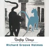 Rooftop Storys de Richard Groove Holmes