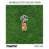 Primitive World Cup Collection van Various