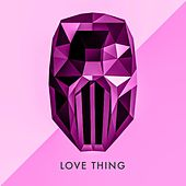 Love Thing by Sickick