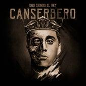 Sigo Siendo el Rey by Canserbero
