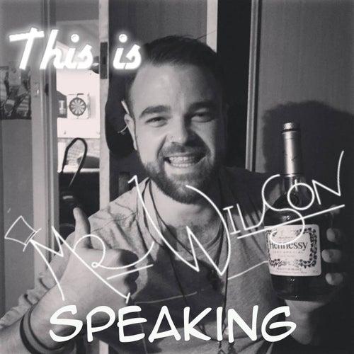This is Mr.Wilson Speaking by Mr. Wilson