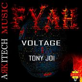 Fyah (feat. Tony Joi) by Voltage
