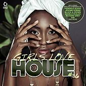 Girls Love House - House Collection, Vol. 36 by Various Artists