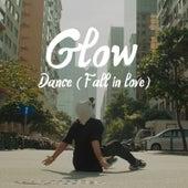 Dance (Fall in Love) by Glow