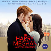 Harry & Meghan: A Royal Romance (Original Lifetime Movie Soundtrack) by Various Artists