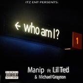 Who I Am von Manip