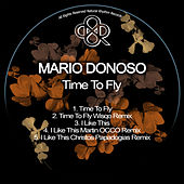 Time To Fly by Mario Donoso