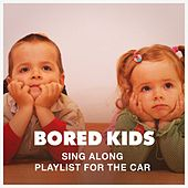 Bored Kids Sing Along Playlist for the Car by Cooltime Kids