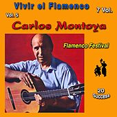 Vivir el Flamenco, Vol. 5 (Flamenco Festival) (20 Sucess) by Carlos Montoya
