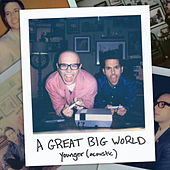 Younger (Acoustic) de A Great Big World