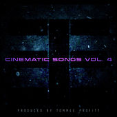 Cinematic Songs, Vol. 4 by Tommee Profitt