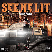 See Me Lit by Mello Major
