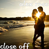Close Off de Alex Rose