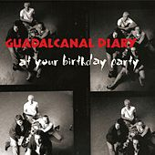 At Your Birthday Party (Live) von Guadalcanal Diary