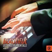 Beautiful Old Instrumentals, Vol. 1 de Various Artists