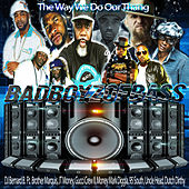 The Way We Do Our Thang de DJ Bernard B