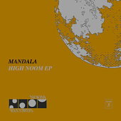 High Noom EP by Mandala