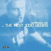 ...the Next 1000 Years von Commander Tom