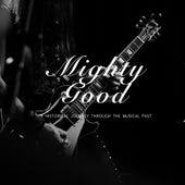 Mighty Good de Various Artists