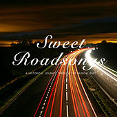 Sweet Roadsongs by Various Artists