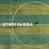 Ritmos da Bola by Various Artists