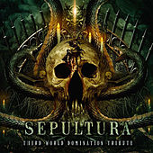 Sepultura: Third World Domination (Tribute) de Various Artists