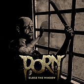 Close the Window by Porn
