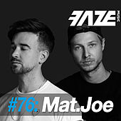 Faze DJ Set #76: Mat.Joe by Various Artists